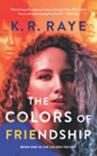 The Colors of Friendship (Colors Trilogy,…