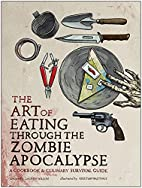 The Art of Eating through the Zombie…