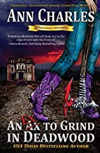 An Ex to Grind in Deadwood by Ann Charles