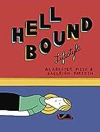 Hellbound Lifestyle by Kaeleigh Forsyth