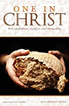 One in Christ: Reconciliation, Justice, and…