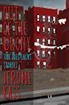 Out of the Bronx: The Joel Sachs Stories by…