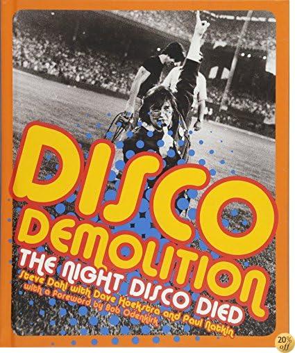 TDisco Demolition: The Night Disco Died
