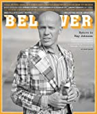The Believer, Issue 112: Summer 2015 by…
