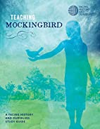 Teaching Mockingbird by Facing History and…