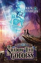 The Shadow tech Goddess (Turns of the Shadow…
