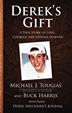 Derek's Gift: A True Story of Love, Courage…
