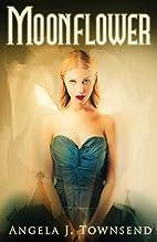 Moonflower by Angela J. Townsend