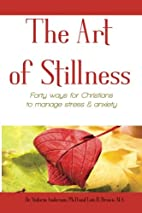 The Art of Stillness: Forty ways for…