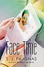 Face Time (Love in the Digital Age) (Volume…