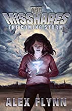 The Misshapes by Alex Flynn