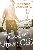 The Lonely Hearts Club by Brenda Janowitz