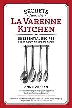 Secrets from the La Varenne Kitchen: 50…