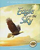 Eagle in the Sky: An Interactive Adventure…