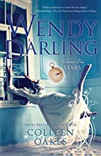 Wendy Darling: Volume 1: Stars by Colleen…