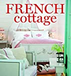 French cottage by Cindy Cooper