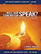 Will Our Generation Speak? Study Guide and…