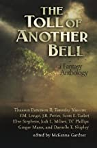 The Toll of Another Bell: A Fantasy…