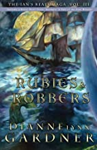 Rubies and Robbers: The Ian's Realm…