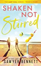 Shaken, Not Stirred (Last Call, #5) by…