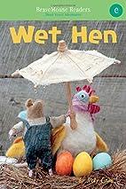 Wet Hen: a short vowel adventure (e) by…