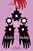 Rochester Knockings: A Novel of the Fox…