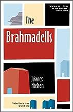 The Brahmadells by Joanes Nielsen