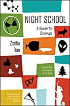 Night School: A Reader for Grownups by…