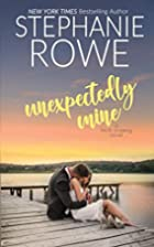 Unexpectedly Mine (Birch Crossing Book 1) by…