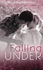 Falling Under (Falling, #3) by Jasinda…