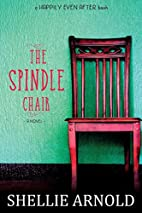 The Spindle Chair (The Barn Church #1) by…