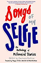 Songs of My Selfie: An Anthology of…
