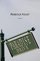 Paradise Drive by Rebecca Foust