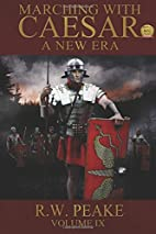 Marching With Caesar-A New Era (Volume 9) by…