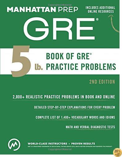 T5 lb. Book of GRE Practice Problems (Manhattan Prep 5 lb Series)