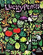 Lucky Peach : Issue 15 : The Plant Kingdom…