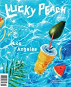 Lucky Peach Issue 21: The Los Angeles Issue…