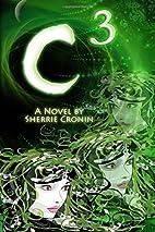c3 by Sherrie Cronin