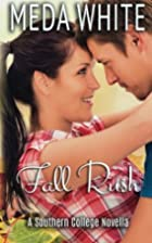 Fall Rush: A Southern College Novella by…