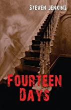 Fourteen Days by Steven Jenkins