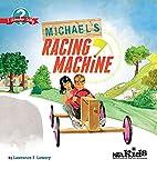 Michael's Racing Machine (NSTA Kids I Wonder…