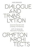Dialogue and Translation: Grafton Architects…