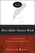 How Bible stories work : a guided study of…