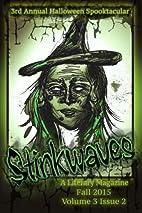 Stinkwaves Magazine: Volume 3 Issue 2 by…
