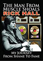 The Man from Muscle Shoals: My Journey from…