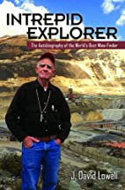 Intrepid Explorer: The Autobiography of the…
