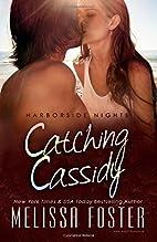 Catching Cassidy (Harborside Nights, Book…