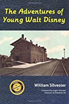 The Adventures of Young Walt Disney by…