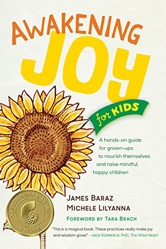awakening-joy-for-kids-a-hands-on-guide-for-grown-ups-to-nourish-themselves-and-raise-mindful-happy-children
