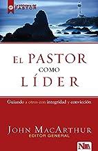 El pastor como líder (Spanish Edition) by…